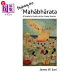 【中商海外直订】Beginning the Mahabharata: A Reader's Guide to the
