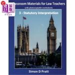 【中商海外直订】Classroom Materials for Law Teachers: Statutory Int