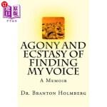 【中商海外直订】Agony and Ecstasy of Finding my Voice: A Memoir