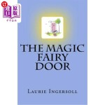 【中商海外直订】The Magic Fairy Door