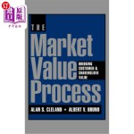【中商海外直订】The Market Value Process: Bridging Customer & Shareh