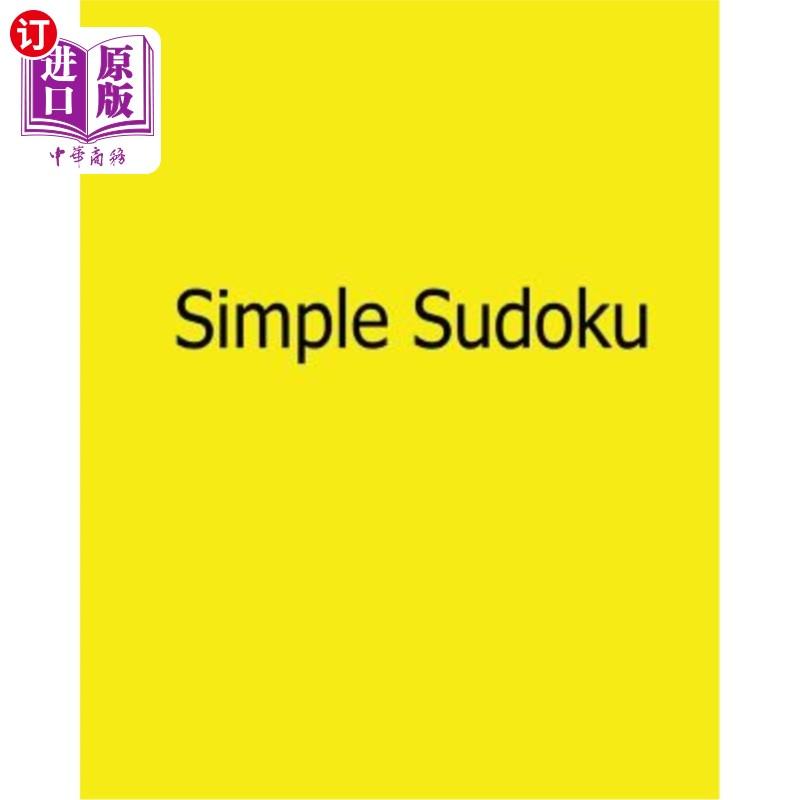【中商海外直订】Simple Sudoku: Easy to Read, Large Grid Sudoku Puzzles