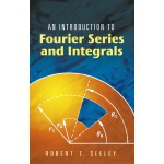 An Introduction to Fourier Series and Integrals (【按需印刷】)