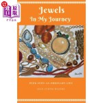 【中商海外直订】Jewels in My Journey: Peek Into an Ordinary Life