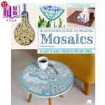 【中商海外直订】Beginner's Guide to Making Mosaics: 16 Easy-To-Make