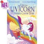 【中商海外直订】Uni the Unicorn and the Dream Come True