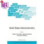 【中商海外直订】Solid State Astrochemistry