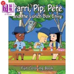 【中商海外直订】Parri, Pip, Pete and the Lunch Box Envy Fun Colorin