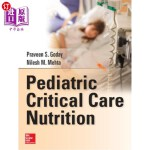 【中商海外直订】Pediatric Critical Care Nutrition