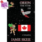 【中商海外直订】Orion the Star Eh: Canada
