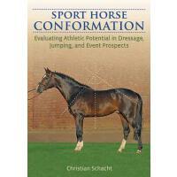 【预订】Sport Horse Conformation Evaluating Athletic Potential