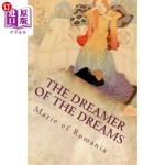 【中商海外直订】The Dreamer of the Dreams: Illustrated