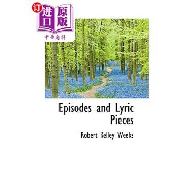 【中商海外直订】Episodes and Lyric Pieces 海外发货,付款后预计2-4周到货