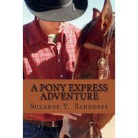【预订】A Pony Express Adventure
