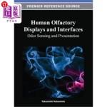 【中商海外直订】Human Olfactory Displays and Interfaces: Odor Sensi