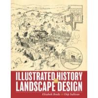 Illustrated History Of Landscape Design 9780470289334