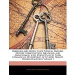 【预订】Harbours and Docks: Their Physical Features, History, C