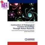 【中商海外直订】Contruction of Pedagogical Content Knoweldge Throug