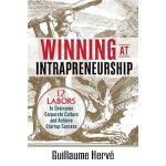 【预订】Winning at Intrapreneurship: 12 Labors to Overcome Corp