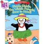 【中商海外直订】Piddle Diddle, the Widdle Penguin, Goes to Hawaii:
