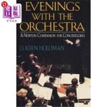 【中商海外直订】Evenings with the Orchestra: A Norton Companion for