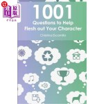 【中商海外直订】1001 Questions to Help Flesh Out Your Character