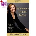 【中商海外直订】Winning In Life Now: How to Break Through to a Happ