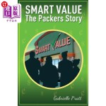 【中商海外直订】Smart Values - The Packers Story