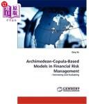 【中商海外直订】Archimedean-Copula-Based Models in Financial Risk M