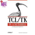 【中商海外直订】Tcl/TK in a Nutshell: A Desktop Quick Reference