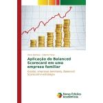 【预订】Aplicacao Do Balanced Scorecard Em Uma Empresa Familiar