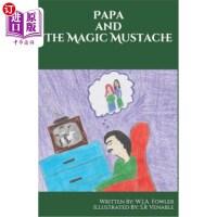 【中商海外直订】Papa and the Magic Mustache