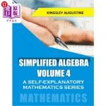 【中商海外直订】Simplified Algebra (Volume 4): A Self-Explanatory M
