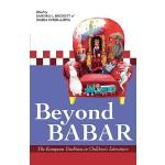 【预订】Beyond Babar: The European Tradition in Children's Lite