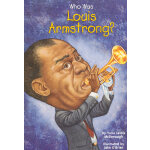 Who Was Louis Armstrong?路易斯・阿姆斯特朗ISBN9780448433684