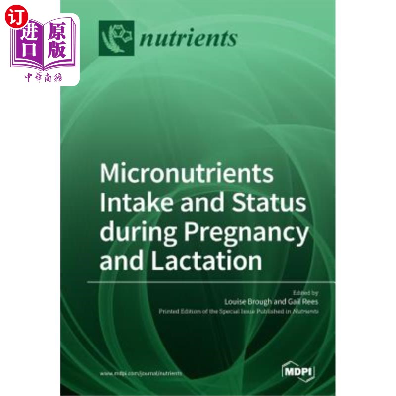 【中商海外直订】Micronutrients Intake and Status during Pregnancy and Lactation