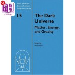 【中商海外直订】The Dark Universe: Matter, Energy and Gravity