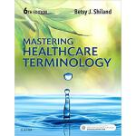 Mastering Healthcare Terminology 9780323596015
