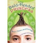 【预订】The Bald-Headed Princess: Cancer, Chemo, and Courage