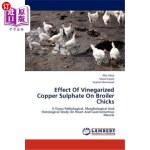 【中商海外直订】Effect of Vinegarized Copper Sulphate on Broiler Ch