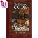 【中商海外直订】The Professed Cook