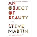 An Object of Beauty Steve Martin(史蒂夫・马丁) Grand Central Publ
