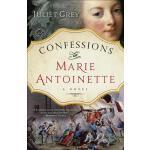 【预订】Confessions of Marie Antoinette A Novel