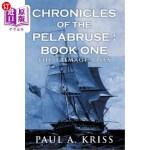 【中商海外直订】Chronicles of the Pelabruse: Book One: The Trimage