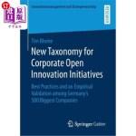 【中商海外直订】New Taxonomy for Corporate Open Innovation Initiati