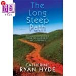 【中商海外直订】The Long Steep Path: Everyday Inspiration from the