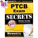 【中商海外直订】Secrets of the Ptcb Exam Study Guide: Ptcb Test Rev