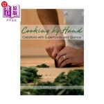 【中商海外直订】Cooking by Hand: Creations with Superfoods and Quin