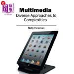 【中商海外直订】Multimedia: Diverse Approaches to Complexities