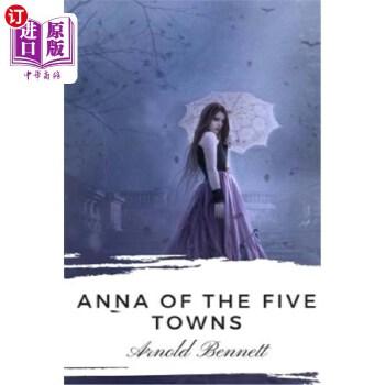 【中商海外直订】Anna of the Five Towns